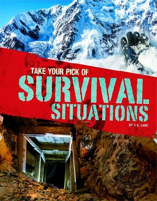 Take Your Pick of Survival Situations - Blazers: Take Your Pick! (Hardback)