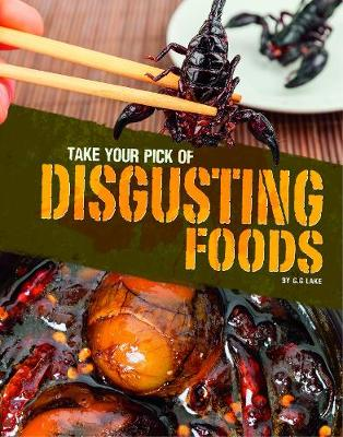 Take Your Pick of Disgusting Foods - Blazers: Take Your Pick! (Paperback)
