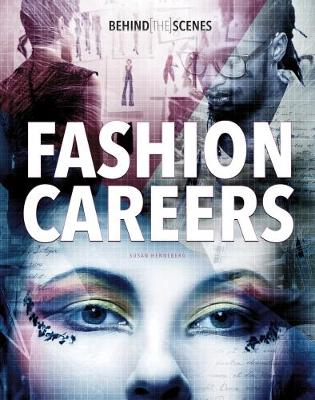 Behind-the-Scenes Fashion Careers - Savvy: Behind the Glamour (Paperback)
