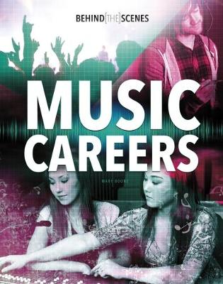 Behind-the-Scenes Music Careers - Savvy: Behind the Glamour (Paperback)