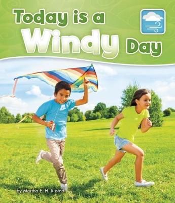 Today is a Windy Day - Pebble Books: What Is the Weather Today? (Paperback)
