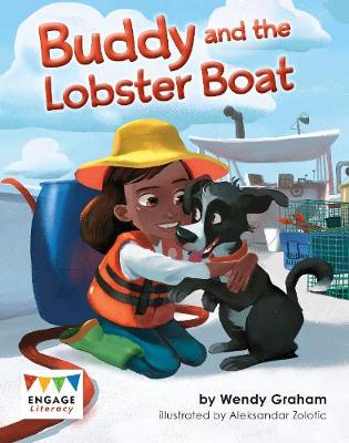 Buddy and the Lobster Boat - Engage Literacy: Engage Literacy Gold (Paperback)