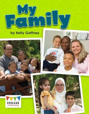 My Family - Engage Literacy: Engage Literacy Gold (Paperback)