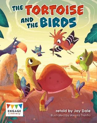 The Tortoise and the Birds - Engage Literacy: Engage Literacy Gold (Paperback)