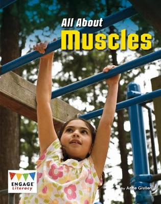 All About Muscles - Engage Literacy: Engage Literacy White (Paperback)