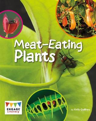 Meat-Eating Plants - Engage Literacy: Engage Literacy White (Paperback)