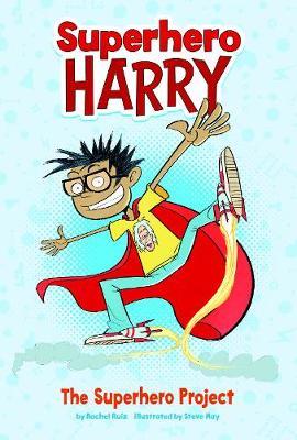 The Superhero Project - Superhero Harry: Superhero Harry (Paperback)