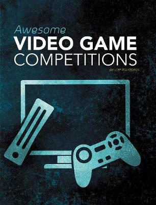 Awesome Video Game Competitions - Blazers: Cool Competitions (Paperback)