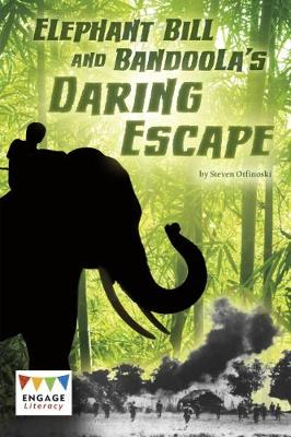 Elephant Bill and Bandoola's Daring Escape - Engage Literacy: Engage Literacy Dark Red (Paperback)