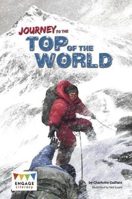 Journey to the Top of the World - Engage Literacy: Engage Literacy Dark Red (Paperback)