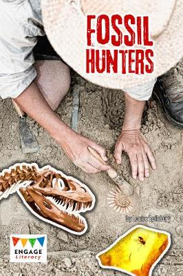Fossil Hunters - Engage Literacy: Engage Literacy Dark Blue (Paperback)