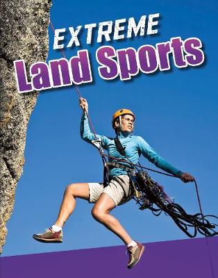 Extreme Land Sports - Edge Books: Sports to the Extreme (Hardback)