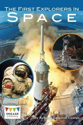 The First Explorers in Space - Engage Literacy: Engage Literacy Lime