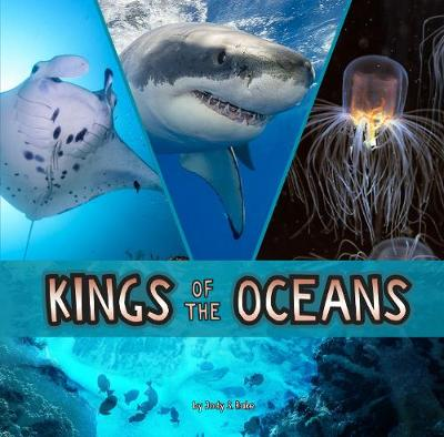 Kings of the Oceans - First Facts: Animal Rulers (Hardback)