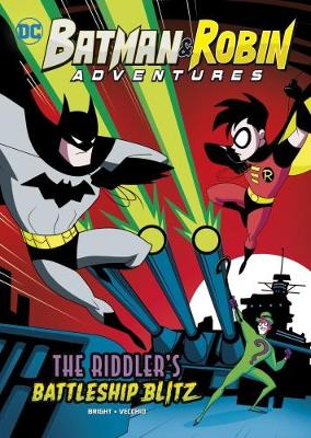 The Riddler's Battleship Blitz - DC Super Heroes: Batman & Robin Adventures (Paperback)