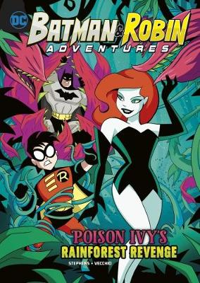 Poison Ivy's Rainforest Revenge - DC Super Heroes: Batman & Robin Adventures (Paperback)