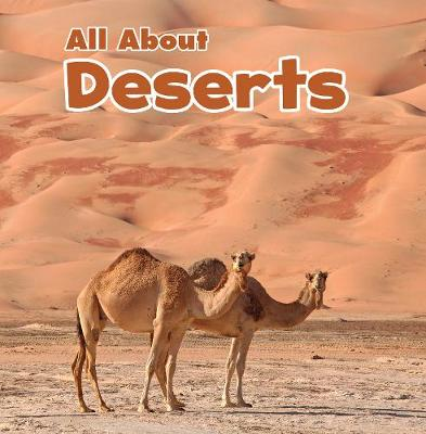 All About Deserts - Habitats (Paperback)