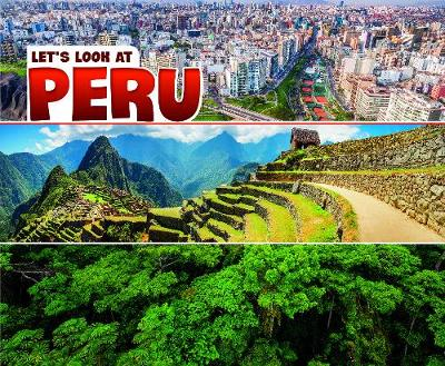 Let's Look at Peru - Pebble Plus: Let's Look at Countries (Paperback)