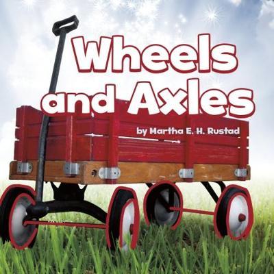 Wheels and Axles - Simple Machines (Hardback)