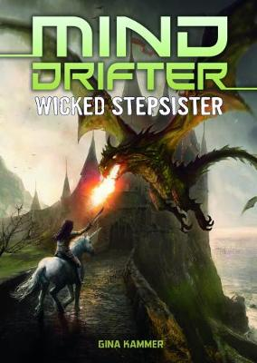 Mind Drifters Pack A of 4 - Sci-Finity: Mind Drifter (Paperback)