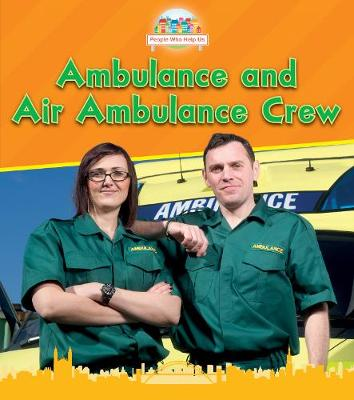 Ambulance and Air Ambulance Crew - Read and Learn: People Who Help Us (Paperback)