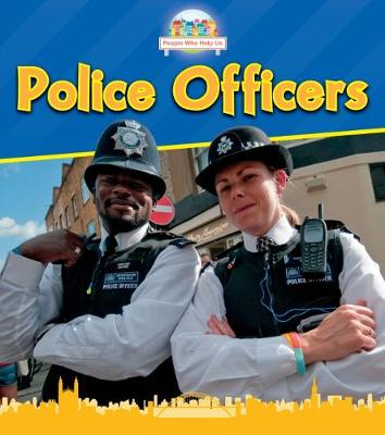 Police Officers - Read and Learn: People Who Help Us (Paperback)