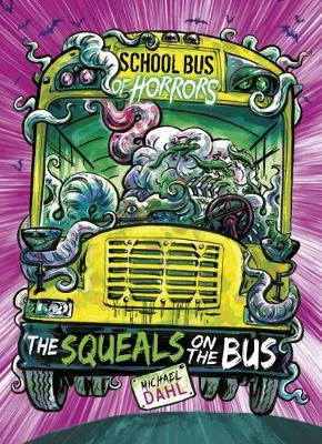 School Bus of Horrors Pack A of 6 - Zone Books: School Bus of Horrors (Paperback)