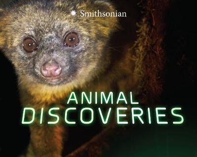 Animal Discoveries - Smithsonian: Marvellous Discoveries (Hardback)