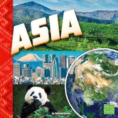Asia - First Facts: Investigating Continents (Paperback)