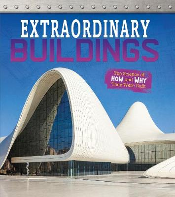 Extraordinary Buildings: The Science of How and Why They Were Built - Fact Finders: Exceptional Engineering (Paperback)