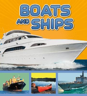 Boats and Ships - Transport in My Community (Hardback)