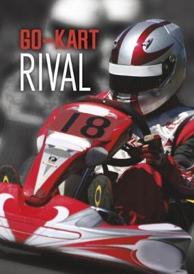 Go-Kart Rival - Teen Sport Stories (Paperback)