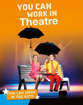 You Can Work in Dance - Bright Idea Books: You Can Work in the Arts (Paperback)