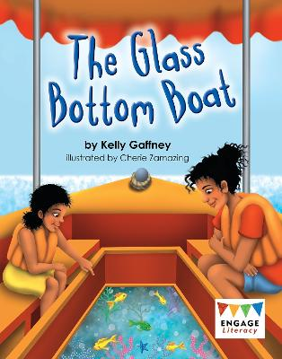 The Glass Bottom Boat - Engage Literacy (Paperback)