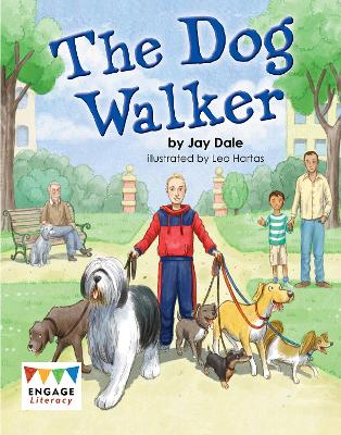The Dog Walker - Engage Literacy (Paperback)