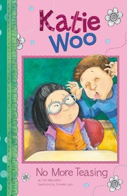 No More Teasing - Katie Woo (Paperback)
