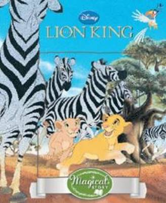 Disney Lion King Magical Story with Lenticular (Hardback)