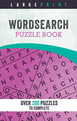Large Print Word Search Puzzle Book: Over 200 Puzzles to Complete (Spiral bound)