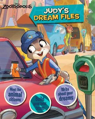 Disney Zootropolis Judy's Dream Files (Hardback)