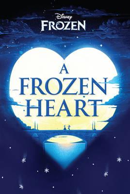 Disney Frozen A Frozen Heart (Paperback)