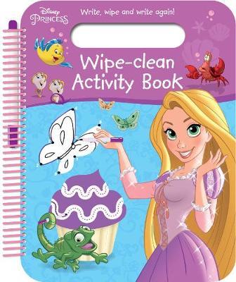 Disney Princess Wipe-Clean Activity Book: Write, Wipe and Write Again!