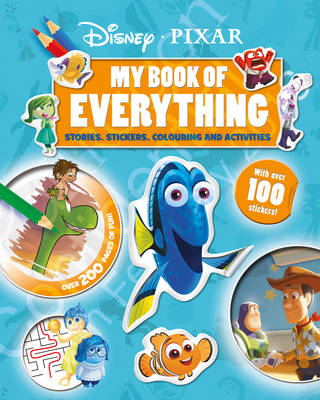 Disney Pixar My Book of Everything: Stories, Stickers, Colouring and Activities (Hardback)