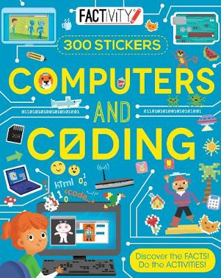 Factivity Computers and Coding: Discover the Facts! Do the Activities! (Paperback)