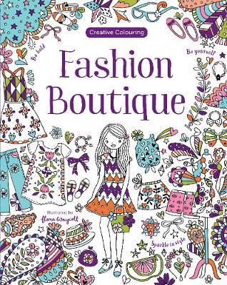Fashion Boutique - Creative Colouring (Paperback)