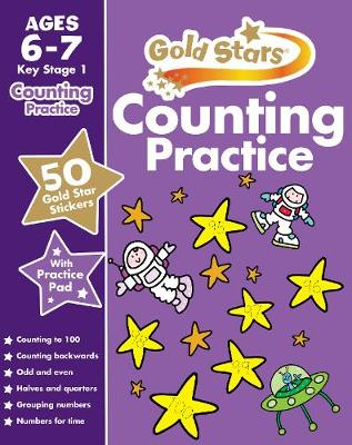 Gold Stars Counting Practice Ages 6-7 Key Stage 1 (Paperback)