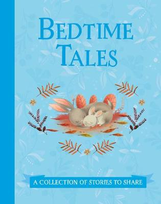 Bedtime Tales: A Collection of Stories to Share (Hardback)