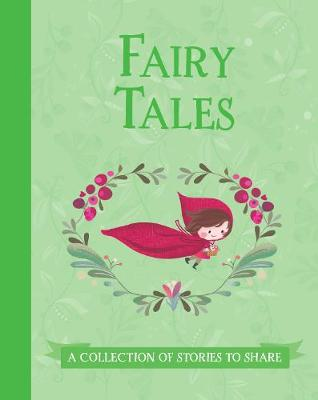 Fairy Tales: A Collection of Stories to Share (Hardback)