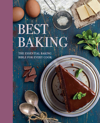 Best Baking: The Essential Baking Bible for Every Cook (Hardback)