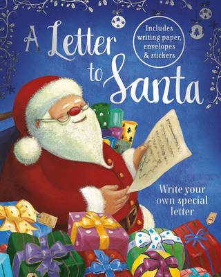 A Letter to Santa: Write Your Own Special Letter