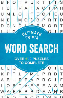 Ultimate Trivia Word Search: Over 600 Puzzles to Complete (Spiral bound)